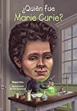 Quien Fue Marie Curie? (Who Was Marie Curie?) (Turtleback School & Library Binding Edition) (Quién Fue? / Who Was?) (Spanish Edition)