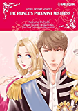 The Prince's Pregnant Mistress: Harlequin comics (Heirs Before Vows Book 2)