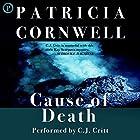 Cause of Death: Kay Scarpetta Series, Book 7 Hörbuch von Patricia Cornwell Gesprochen von: C. J. Critt