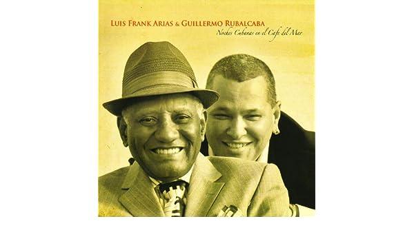 Presente y pasado de Guillermo Rubalcaba Luis Frank Arias en Amazon Music - Amazon.es