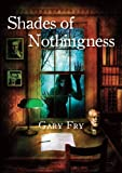 img - for Shades of Nothingness [hc] book / textbook / text book