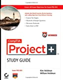 CompTIA Project+, Kim Heldman and William Heldman, 0470585927