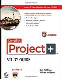CompTIA Project+, Kim Heldman and William Heldman, 0470585927