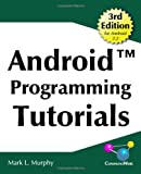 Android Programming Tutorials, Mark Murphy, 0981678041