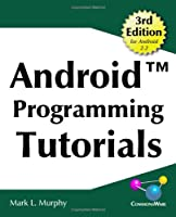 Android Programming Tutorials, 3rd Edition Front Cover
