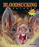 img - for Bloodsucking Creatures (Bizarre Science) book / textbook / text book