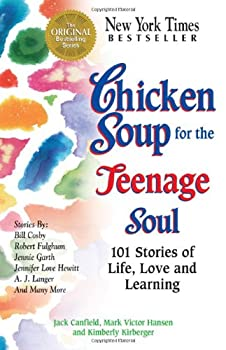 Chicken Soup for the Teenage Soul (Chicken Soup for the Soul) 162361046X Book Cover