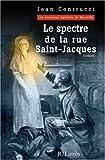 Le spectre de la rue Saint-Jacques : Les nouveaux mystères de Marseille