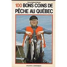 100 bons coins de pêche au Québec
