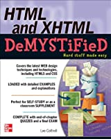 HTML & XHTML DeMYSTiFieD Front Cover