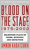 Image of Blood on the Stage, 1975-2000: Milestone Plays of Crime, Mystery, and Detection