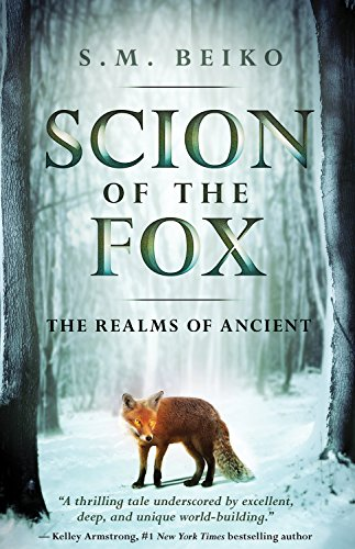 Scion of the Fox: The Realms of Ancient, Book 1