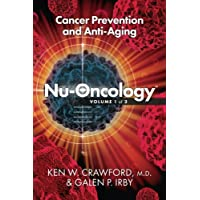 Nu-Oncology; Cancer Prevention and Anti-Aging (Volume 1)