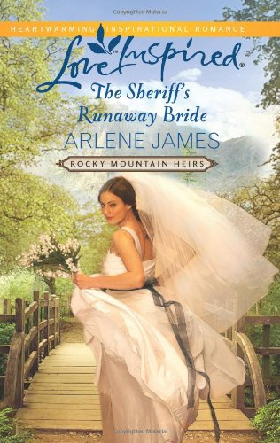 The Sheriff's Runaway Bride (Rocky Mountain Heirs)