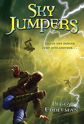 Sky Jumpers: Book 1 by Eddleman, Peggy (2014) Paperback