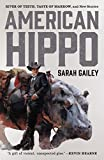 """American Hippo - River of Teeth, Taste of Marrow, and New Stories"" av Sarah Gailey"
