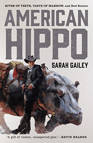 American Hippo: River of Teeth, Taste of Marrow, and New Stories by Tor.com