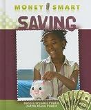 Saving, Dennis B. Fradin and Judith Bloom Fradin, 1608701255