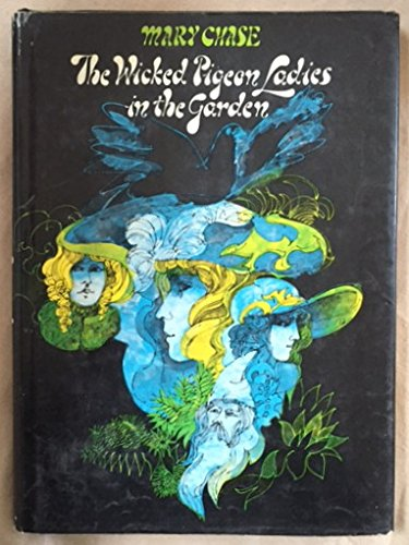 The Wicked Pigeon Ladies in the Garden: Amazon co uk: Mary Chase