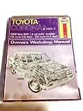 Toyota Corona and Mark II 4 Cyl 69-74 (Owners Workshop Manuals Ser No 230)