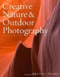 Creative Nature and Outdoor Photography, Revised Edition, Brenda Tharp, 0817439617