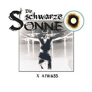 Aiwass (Die schwarze Sonne 10) Hörspiel