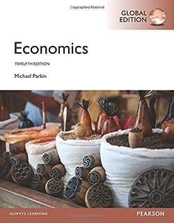 Economics 12th edition 9780133872279 economics books amazon michael parkin hardcover 8070 economics global edition fandeluxe Gallery