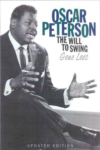 Oscar Peterson: The Will to Swing (Gene Swing)