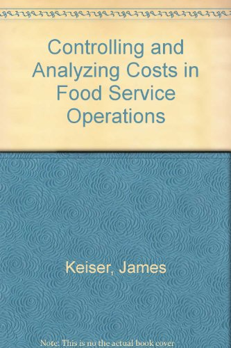 Controlling and Analyzing Costs in Food Service Operations