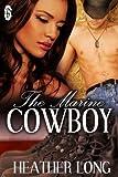 The Marine Cowboy (Always a Marine series Book 7)