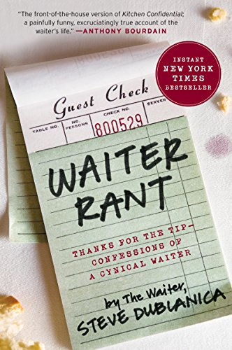 Waiter Rant: Thanks for the Tip--Confessions of a Cynical Waiter (P.S.) cover