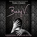 Baby V: Chianti Kisses Series, Book 1 Audiobook by Tara Oakes Narrated by Lucy Malone