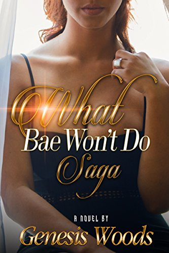 What Bae Won't Do Saga (Urban Renaissance)