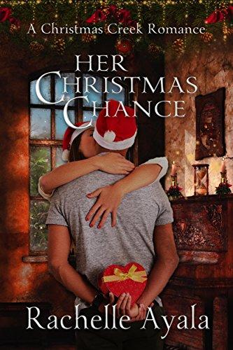 Chance Christmas Album.Her Christmas Chance A Christmas Creek Romance Book 2