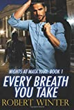 Every Breath You Take (Nights at Mata Hari) (Volume 1)