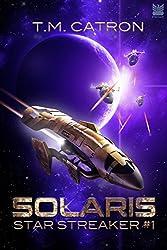 Solaris (Star Streaker Book 1)