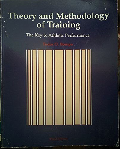 Theory and Methodology of Training: The Key to Athletic Performance