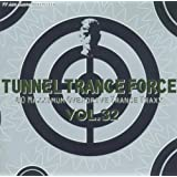 Tunnel Trance Force Vol.32
