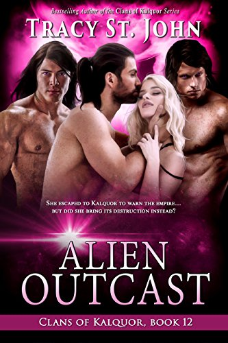 Alien Outcast (Clans of Kalquor Book 12) (English Edition)