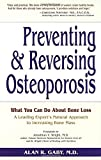 img - for Preventing and Reversing Osteoporosis: What You Can Do About Bone Loss - A Leading Expert's Natural Approach to Increasing Bone Mass book / textbook / text book