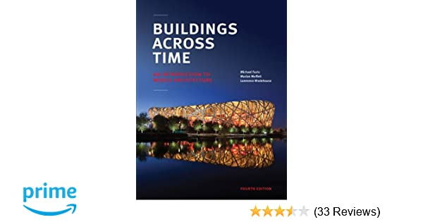 Buildings across time an introduction to world architecture buildings across time an introduction to world architecture michael fazio marian moffett lawrence wodehouse 9780073379296 amazon books fandeluxe Image collections