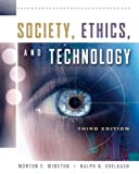 img - for Society, Ethics, and Technology by Morton Winston (2005-08-01) book / textbook / text book