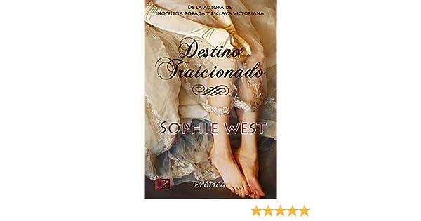 Destino traicionado eBook: Sophie West, Dirty Books: Amazon.es: Tienda Kindle