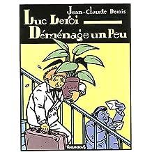 LUC LEROI DÉMÉNAGE UN PEU