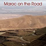 Maroc on the Road: Sur les Routes du Maroc, Entre Rabat et Marrakech