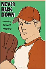 Never Back Down Hardcover