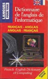 Computer Science Dictionary French-English - English-French, J. Hildebert, 2266053736