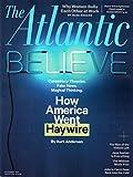 The Atlantic Magazine (September, 2017) How America Went Haywire