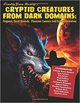 Amazon com: Cryptid Creatures From Dark Domains: Dogmen