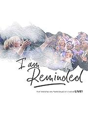 I Am Reminded (Live)
